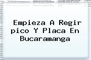 Empieza A Regir <b>pico Y Placa</b> En <b>Bucaramanga</b>