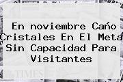 En <b>noviembre</b> Caño Cristales En El Meta Sin Capacidad Para Visitantes