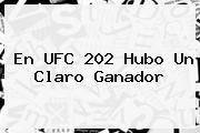 En <b>UFC 202</b> Hubo Un Claro Ganador