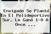 Envigado Se Plantó En El Polideportivo Sur, Le Ganó 1-0 A <b>Once</b> ...