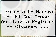 Estadio De Necaxa Es El Que Menor Asistencia Registra En Clausura ...