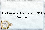 <b>Estereo Picnic 2016</b> Cartel