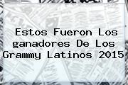 Estos Fueron Los <b>ganadores</b> De Los <b>Grammy Latinos 2015</b>