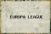 <b>EUROPA LEAGUE</b>