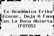 Ex Académica <b>Erika Alcocer</b>, Deja A Fans Con La Boca Abierta (FOTOS)