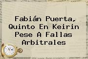 <b>Fabián Puerta</b>, Quinto En Keirin Pese A Fallas Arbitrales