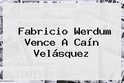 Fabricio Werdum Vence A <b>Caín Velásquez</b>