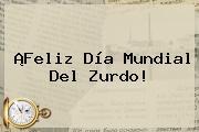 ¡Feliz <b>Día</b> Mundial Del <b>Zurdo</b>!