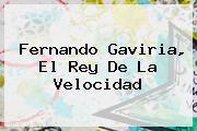 <b>Fernando Gaviria</b>, El Rey De La Velocidad