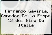 Fernando Gaviria, Ganador De La Etapa 13 <b>del Giro De Italia</b>