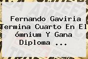 <b>Fernando Gaviria</b> Termina Cuarto En El ómnium Y Gana Diploma ...
