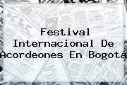 Festival Internacional De Acordeones En Bogotá