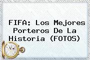 <b>FIFA</b>: Los Mejores Porteros De La Historia (FOTOS)