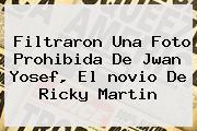 Filtraron Una Foto Prohibida De Jwan Yosef, El <b>novio De Ricky Martin</b>