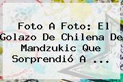 Foto A Foto: El Golazo De Chilena De <b>Mandzukic</b> Que Sorprendió A ...