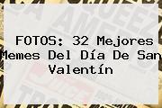 FOTOS: 32 Mejores Memes Del <b>Día De San Valentín</b>