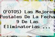 (FOTOS) Las Mejores Postales De La Fecha 9 De Las <b>Eliminatorias</b> ...