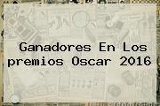 <b>Ganadores</b> En Los <b>premios Oscar 2016</b>