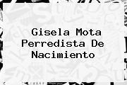 <b>Gisela Mota</b> Perredista De Nacimiento