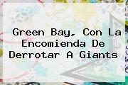 <b>Green Bay</b>, Con La Encomienda De Derrotar A Giants