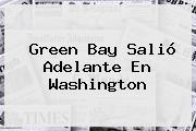 <b>Green Bay</b> Salió Adelante En Washington