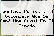 <b>Gustavo Bolívar</b>, El Guionista Que Se Ganó Una Curul En El Senado