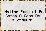 Hallan Ecobici En Cateo A Casa De #<b>LordAudi</b>