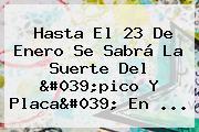 Hasta El 23 De Enero Se Sabrá La Suerte Del &#039;<b>pico Y Placa</b>&#039; En ...