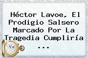<b>Héctor Lavoe</b>, El Prodigio Salsero Marcado Por La Tragedia Cumpliría ...