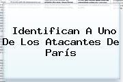 Identifican A Uno De Los Atacantes De <b>París</b>