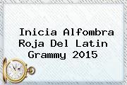 Inicia Alfombra Roja Del <b>Latin Grammy 2015</b>