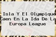 Isla Y El Olympique Caen En La Ida De La <b>Europa League</b>
