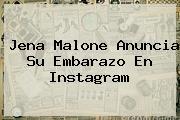 <b>Jena Malone</b> Anuncia Su Embarazo En Instagram
