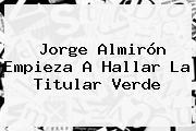 Jorge Almirón Empieza A Hallar La Titular Verde