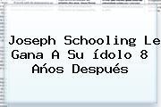 <b>Joseph Schooling</b> Le Gana A Su ídolo 8 Años Después