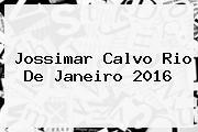 <b>Jossimar Calvo</b> Rio De Janeiro 2016