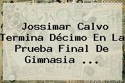 <b>Jossimar Calvo</b> Termina Décimo En La Prueba Final De Gimnasia ...