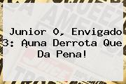 <b>Junior</b> 0, Envigado 3: ¡una Derrota Que Da Pena!