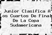 Junior Clasifica A Los Cuartos De Final De La <b>Copa Sudamericana</b>