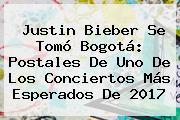 <b>Justin Bieber</b> Se Tomó Bogotá: Postales De Uno De Los Conciertos Más Esperados De 2017