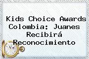 <b>Kids Choice Awards Colombia</b>: Juanes Recibirá Reconocimiento