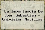 La Importancia De <b>Joan Sebastian</b> - Univision Noticias