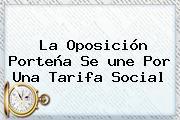 La Oposición Porteña Se <b>une</b> Por Una Tarifa Social