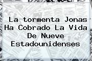 La <b>tormenta Jonas</b> Ha Cobrado La Vida De Nueve Estadounidenses