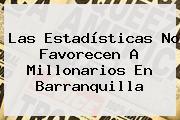 Las Estadísticas No Favorecen A Millonarios En <b>Barranquilla</b>