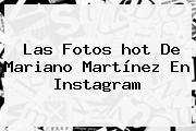 Las Fotos <b>hot</b> De Mariano Martínez En Instagram