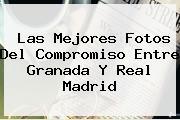 Las Mejores Fotos Del Compromiso Entre <b>Granada</b> Y <b>Real Madrid</b>