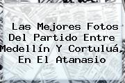 Las Mejores Fotos Del Partido Entre <b>Medellín</b> Y <b>Cortuluá</b>, En El Atanasio