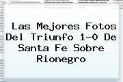 Las Mejores Fotos Del Triunfo 1-0 De <b>Santa Fe</b> Sobre Rionegro