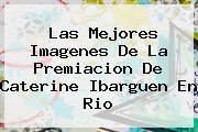 Las Mejores Imagenes De La Premiacion De <b>Caterine Ibarguen</b> En Rio